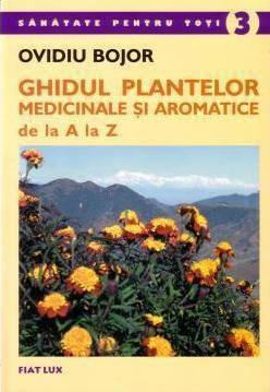 ghidul plantelor medicinale si aromatice