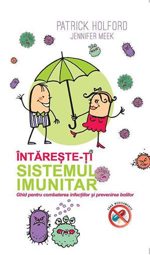http://www.elefant.ro/carti/diete-fitness-retete/diete/nutritie/intareste-ti-sistemul-imunitar-ghid-pentru-combaterea-infectiilor-si-prevenirea-bolilor-190018.html