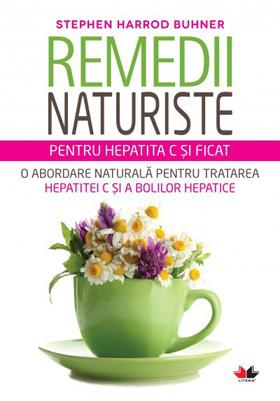 remedii naturiste hepatita C si ficat