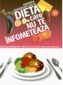DIETA CARE NU TE INFOMETEAZA