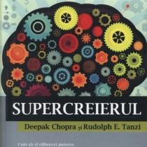 Deepak Chopra: Supercreierul
