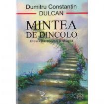 Prof. Dumitru Constantin Dulcan: Mintea de dincolo