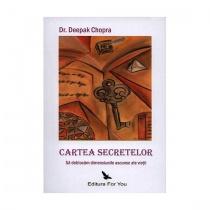 Deepak Chopra: Cartea secretelor