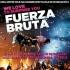 Fuerza Bruta, celebrul show de pe Broadway, vine in Romania!