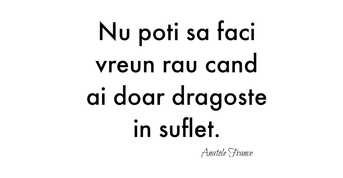 Cele mai frumoase citate de iubire: Alfabetul dragostei din Anatole France