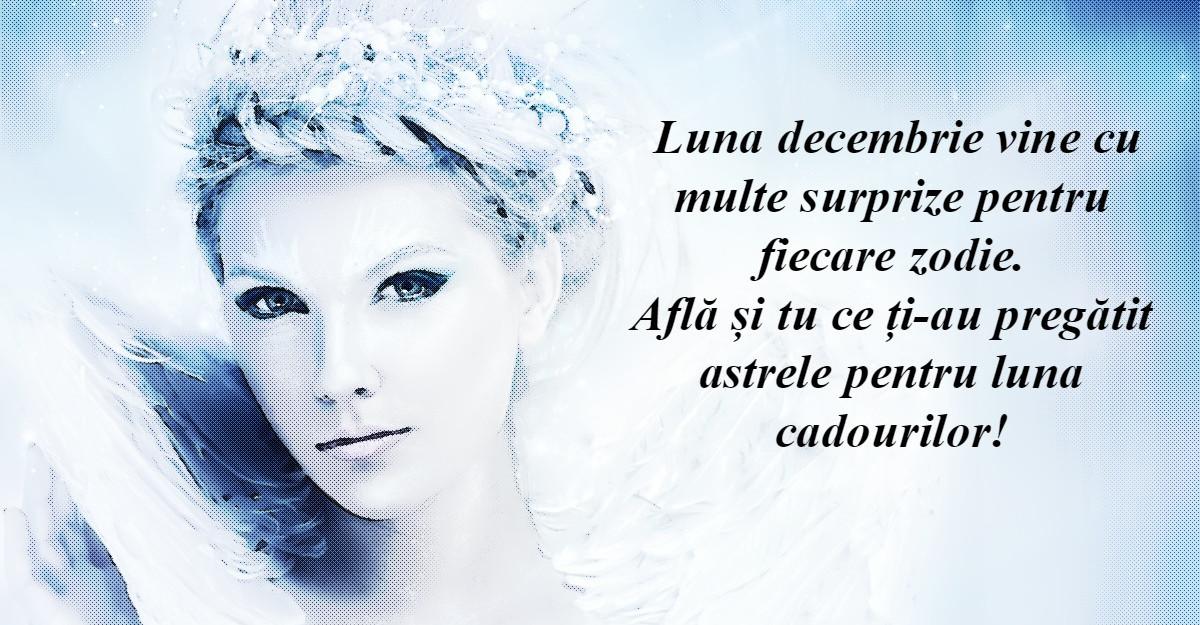 Horoscopul lunii decembrie pentru toate zodiile