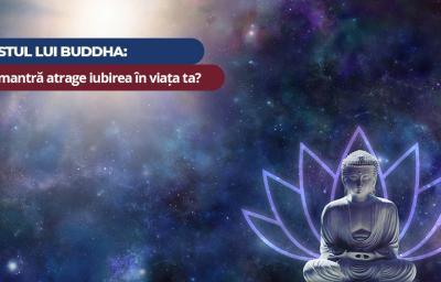 Testul lui Buddha: Ce mantra atrage iubirea in viata ta?