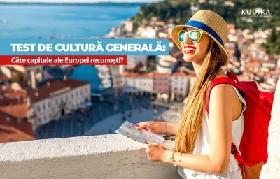 Test de cultura generala: Cate capitale ale Europei cunosti?