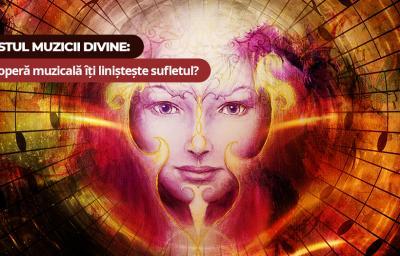 Testul muzicii divine: Ce opera muzicala iti linisteste sufletul?