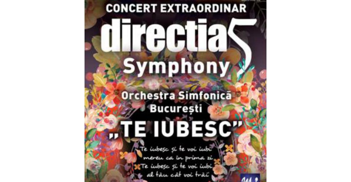Directia 5 prezinta concertul extraordinar Directia 5 Simphony, TE IUBESC
