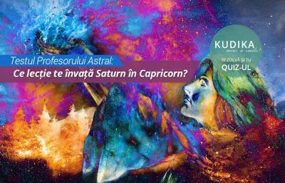 Testul Profesorului Astral: Ce lectie te invata Saturn in Capricorn?