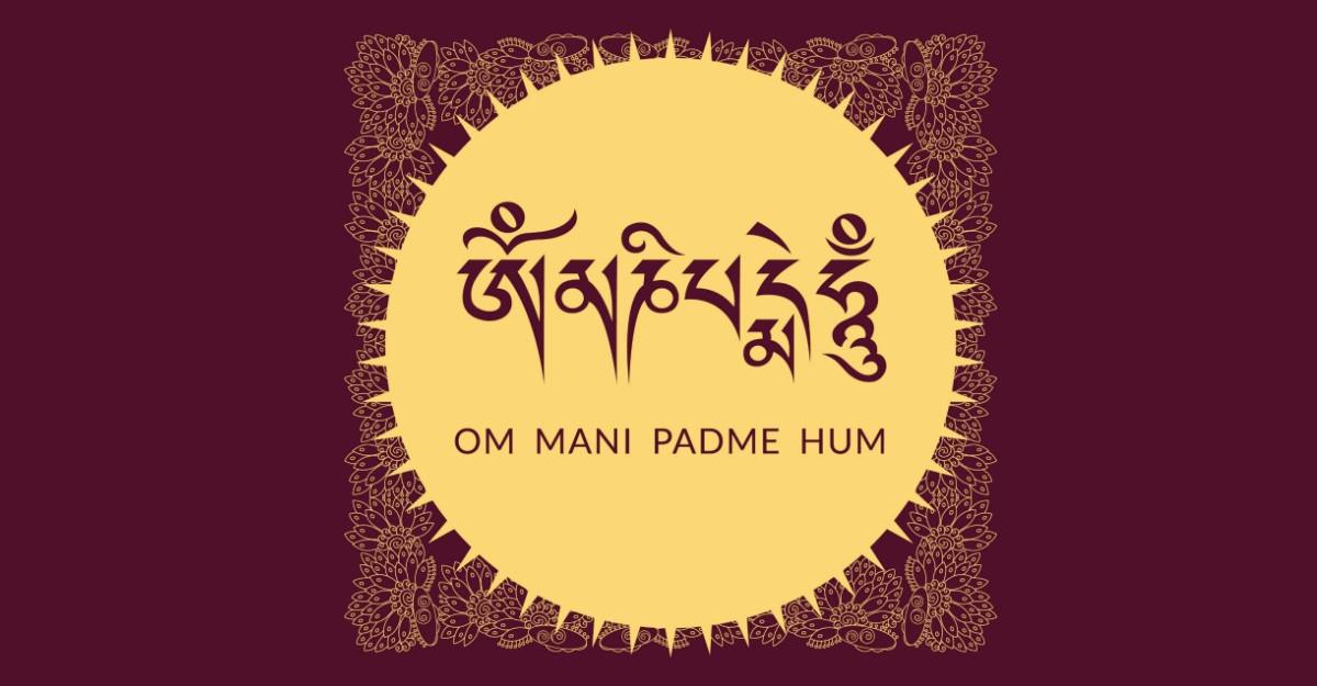 Om Mani Padme Hum, mantra care elimina suferinta din viata ta