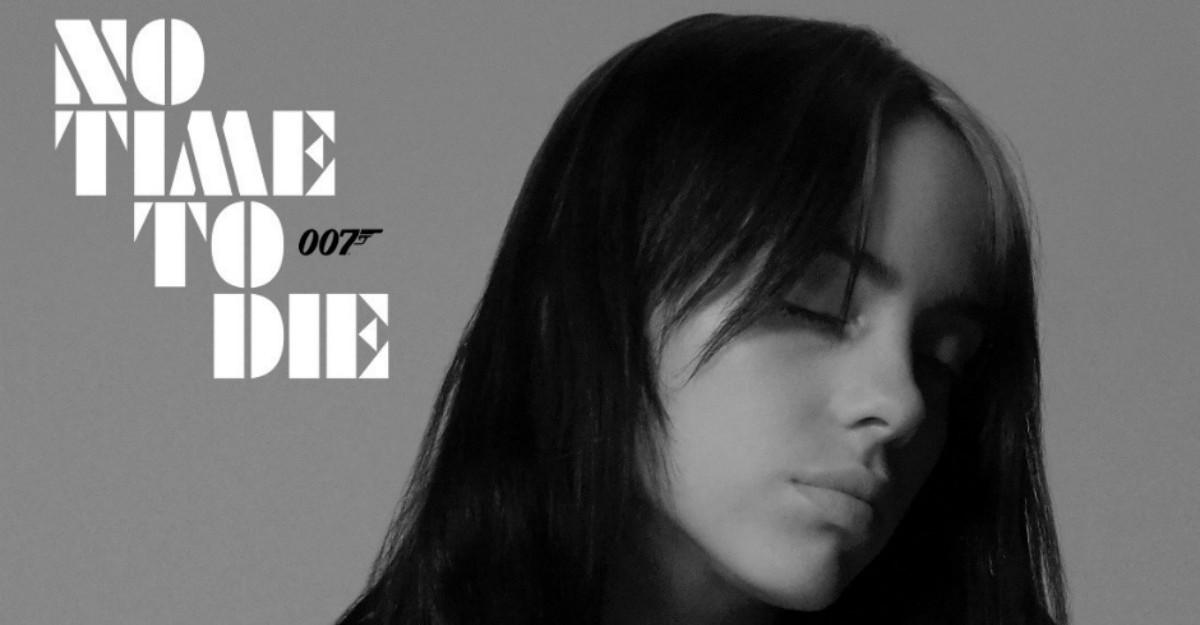 Billie Eilish lanseaza No Time To Die, tema coloanei sonore oficiale a noului film James Bond