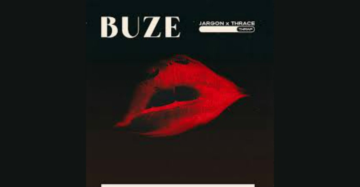 Jargon și Thrace lansează Buze