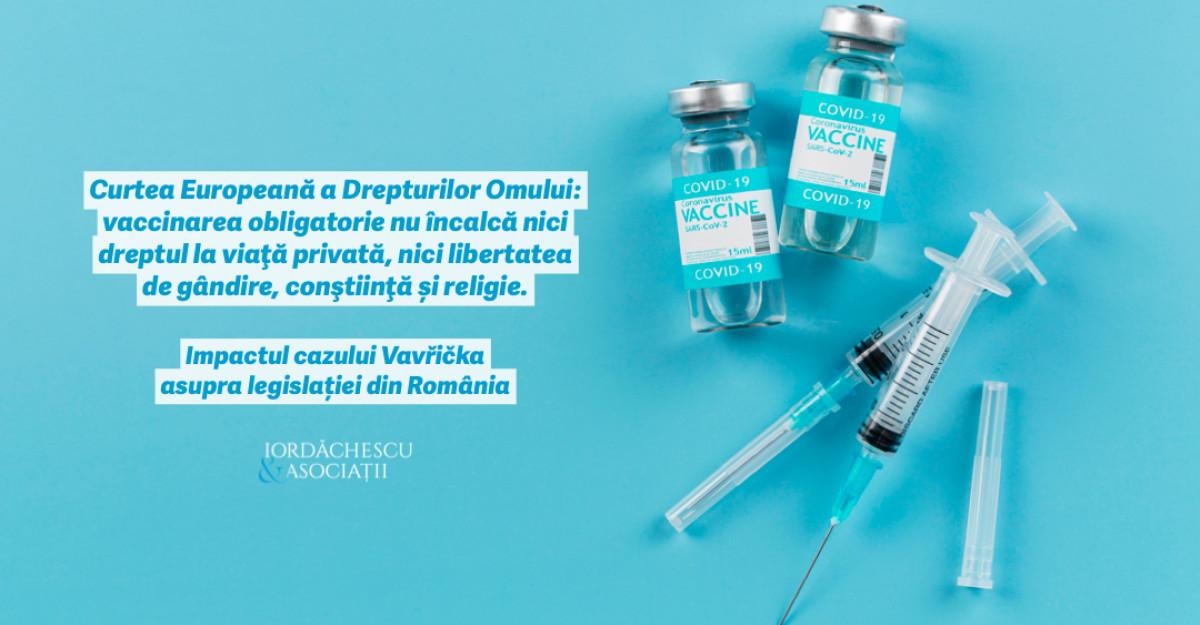 Vaccinarea obligatorie nu încalcă nici dreptul la viaţă privată, nici libertatea de gândire, conştiinţă și religie