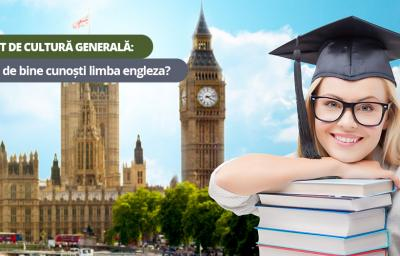 Test de cultura generala: Cat de bine cunosti limba engleza?