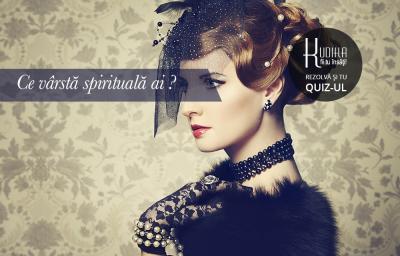 Ce varsta spirituala ai?