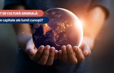 Test de cultura generala: Cate capitale ale lumii cunosti?