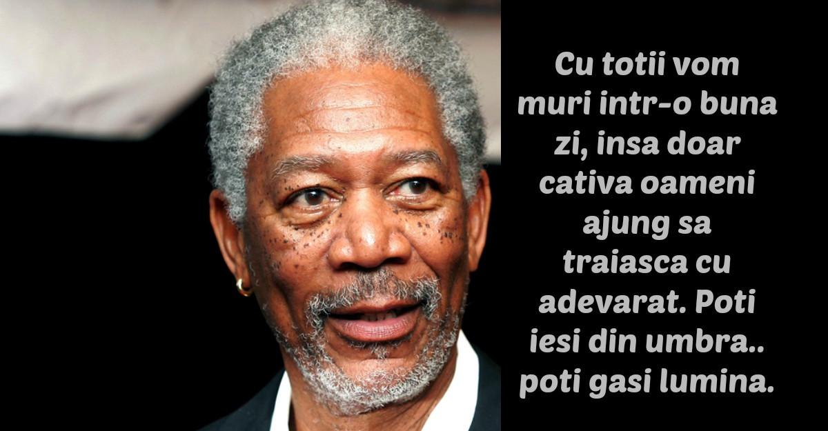Cele mai frumoase citate ale lui Morgan Freeman