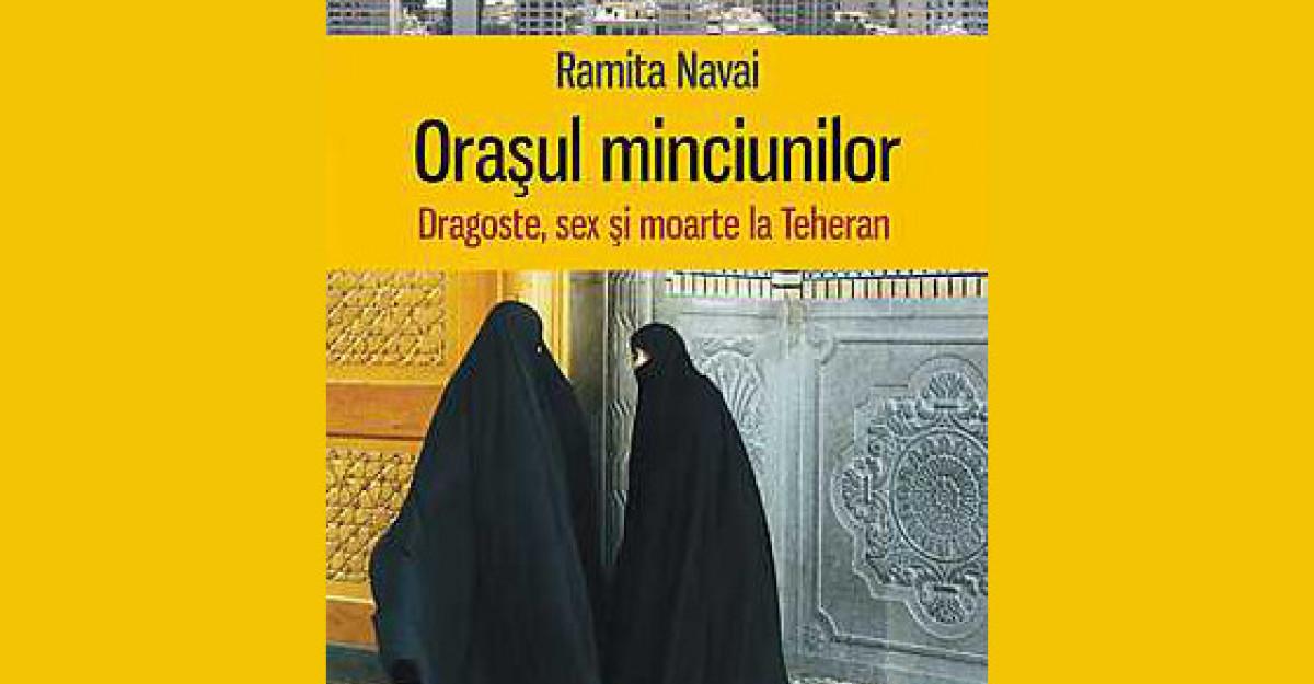 eBook: Orasul minciunilor. Dragoste, sex si moarte la Teheran