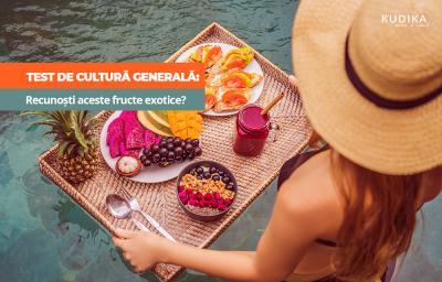 Test de cultura generala: Recunosti aceste fructe exotice?