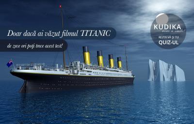 Doar daca ai vazut filmul TITANIC de zece ori poti trece acest test!