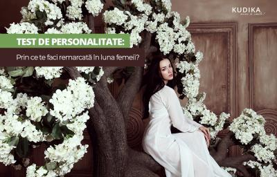 Test de personalitate: Prin ce te faci remarcata in luna femeii?