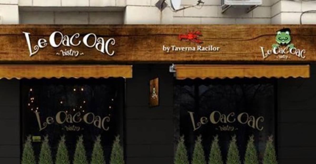 Gustul bunului gust : Deschiderea Le OacOac Bistro