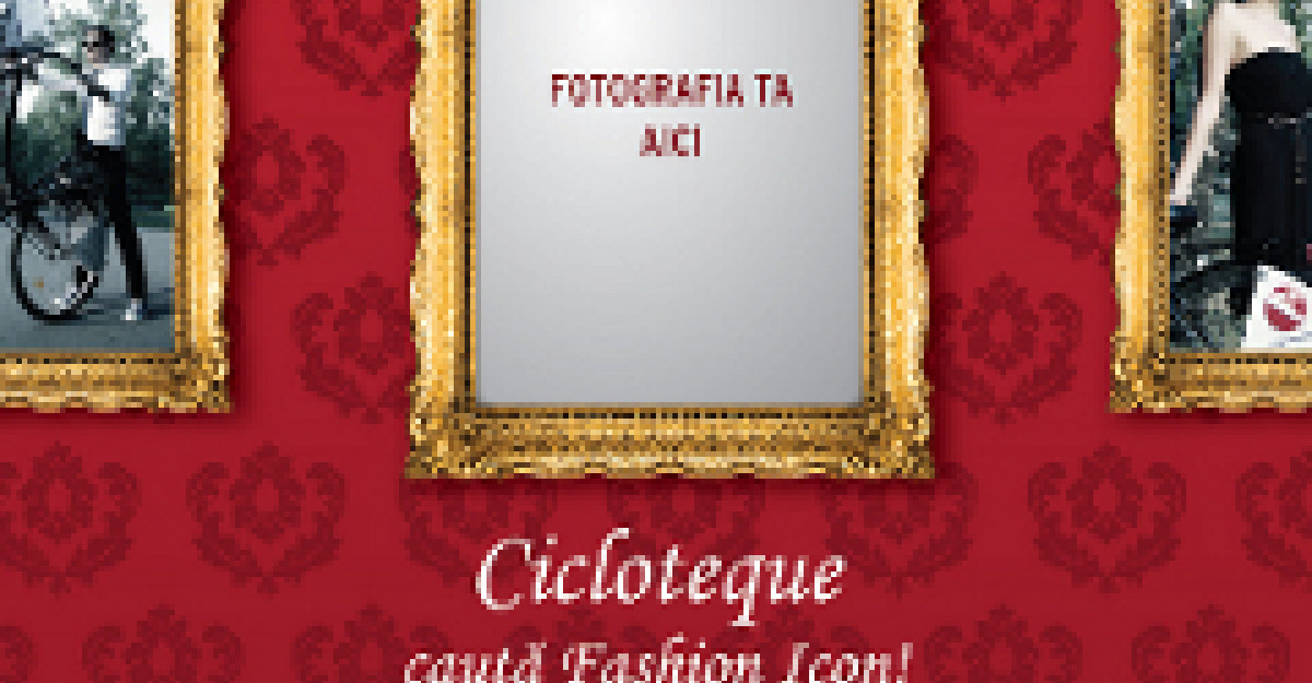 Cicloteque cauta urmatorul Fashion Icon