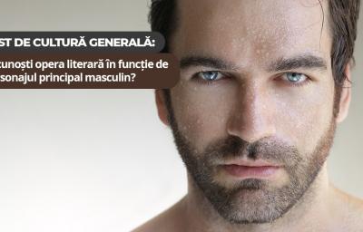 Test de cultura generala: Recunosti opera literara in functie de personajul principal masculin?