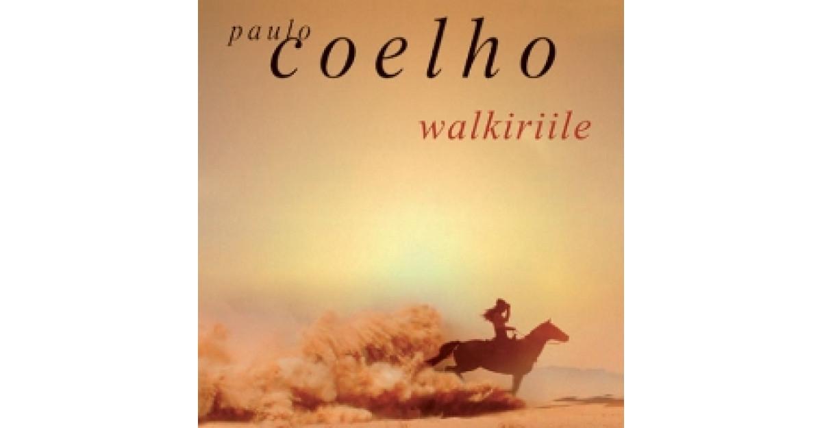 Walkiriile de Paulo Coelho, o carte pe care TREBUIE sa o citesti!