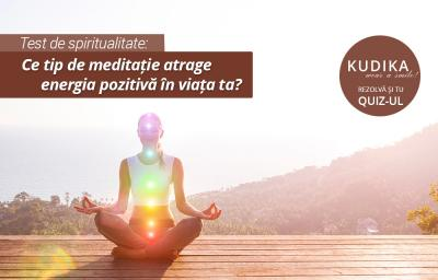 Test de spiritualitate: Ce tip de meditatie atrage energia pozitiva in viata ta?
