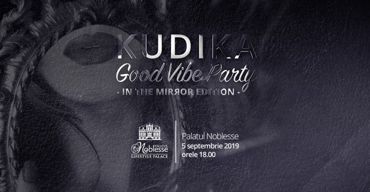 Vino la Kudika Good Vibe Party – in the mirror edition!