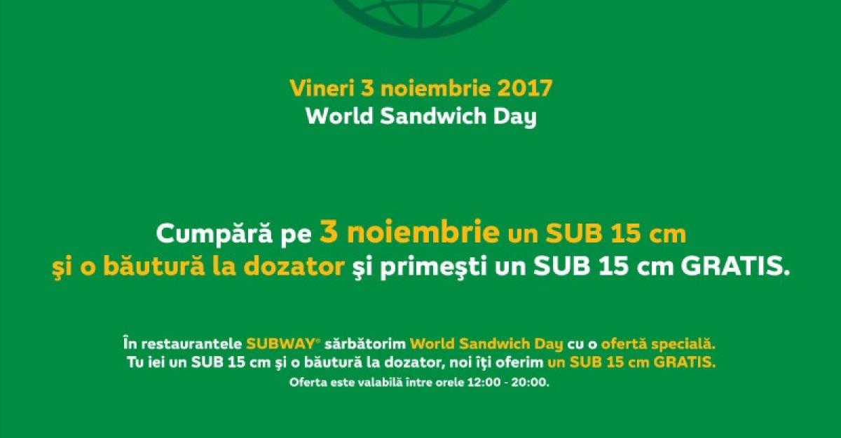 SUBWAY sarbatoreste prima editie a World Sandwich Day in Romania