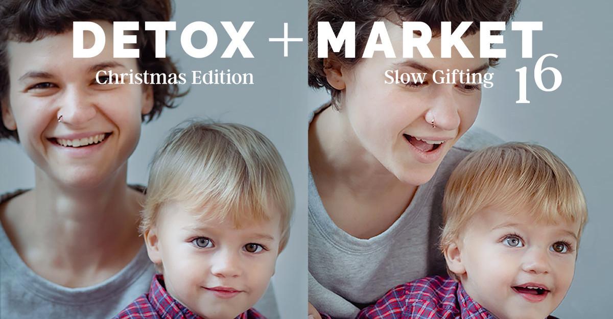 DETOX+MARKET Slow Gifting: editia de Craciun a targului de moda si lifestyle sustenabil aduce in prim-plan oameni si emotii