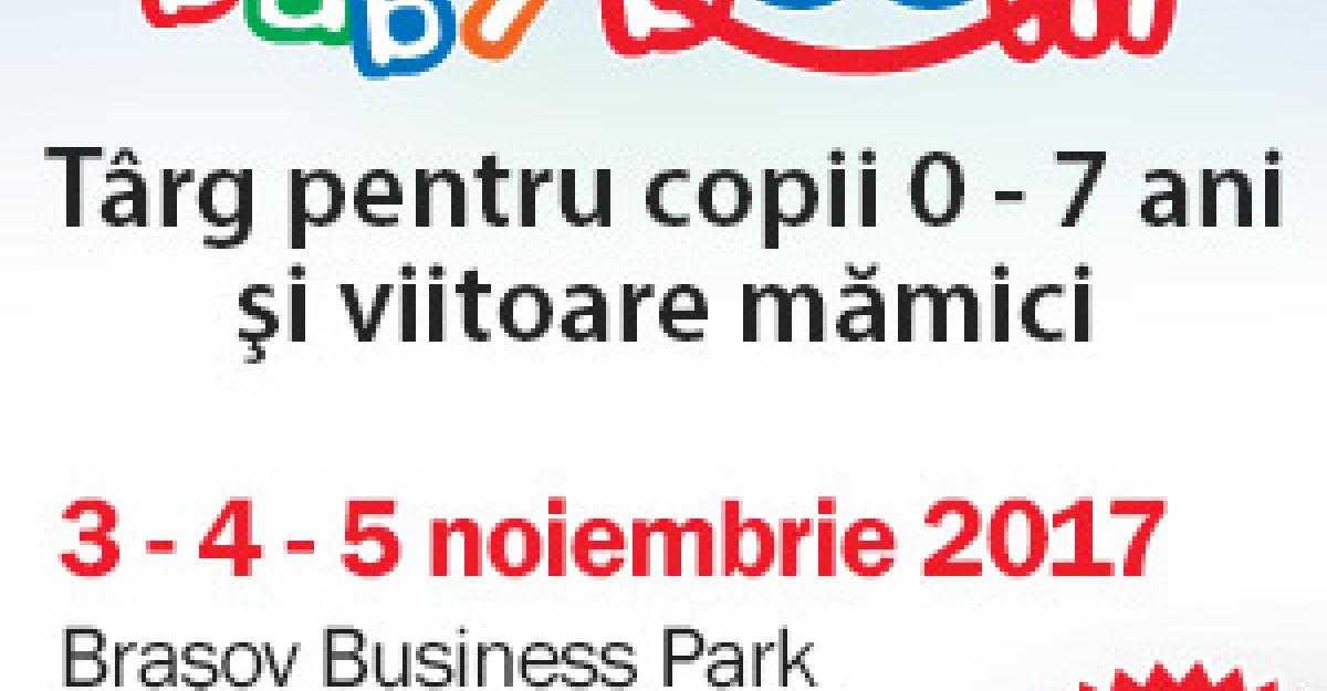 Baby Boom Show ajunge chiar in inima tarii, la Brasov 3 – 5 Noiembrie 2017, Brasov Business Park
