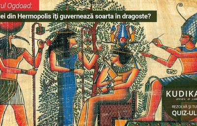Testul Ogdoad: Ce zei din Hermopolis iti guverneaza soarta in dragoste?