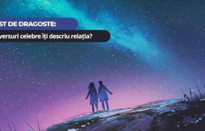 Test de dragoste: Ce versuri celebre iti descriu relatia?