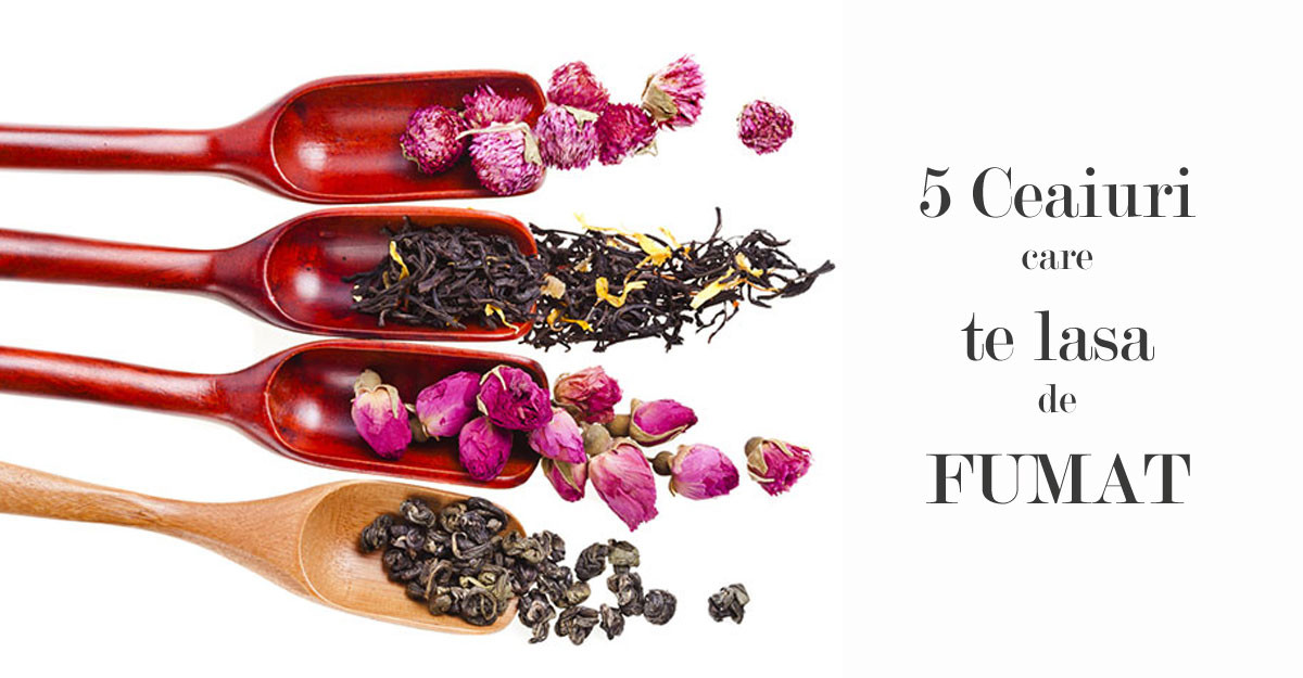 5 Ceaiuri care te lasa de FUMAT