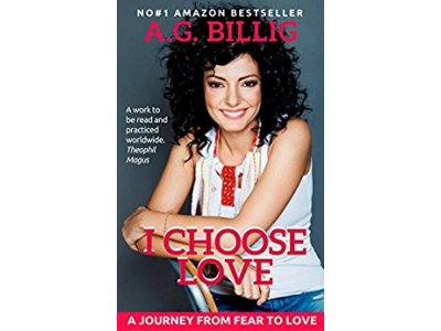 I CHOOSE LOVE: A Journey From Fear To Love