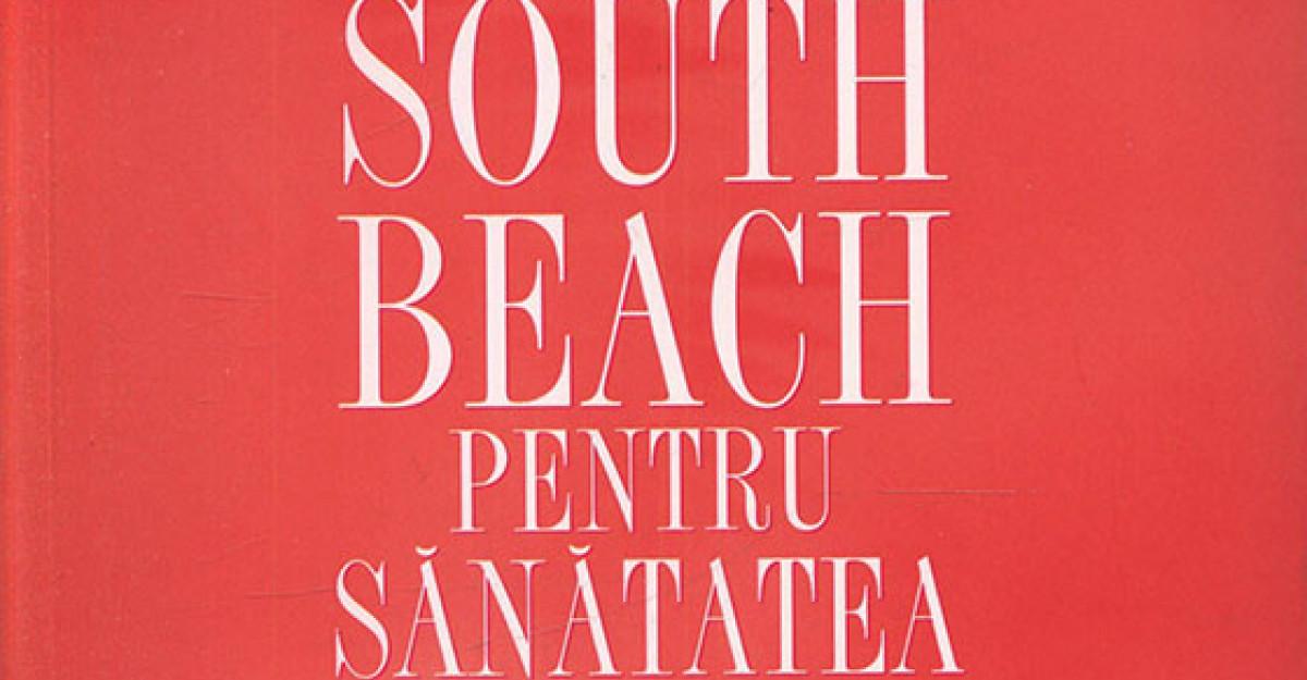 Programul South Beach pentru sanatatea inimii. Planul in patru pasi care va poate salva viata