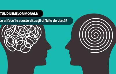 Testul Dilemelor Morale: Tu ce ai face in aceste situatii dificile de viata?