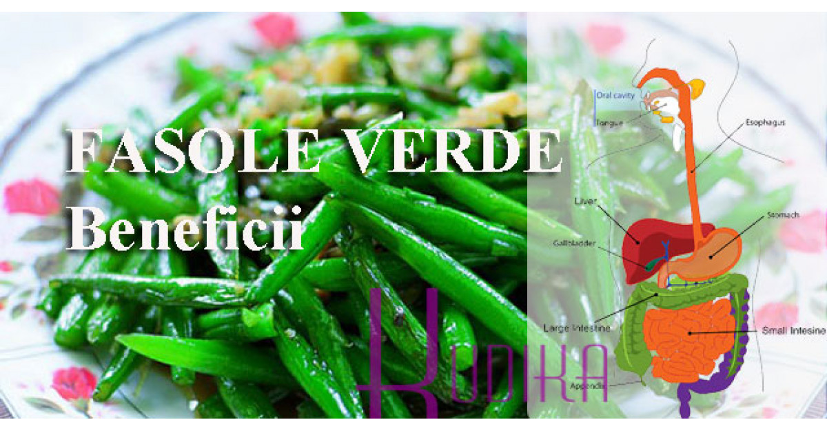 Fasolea verde pastai: 5 motive sa o consumam