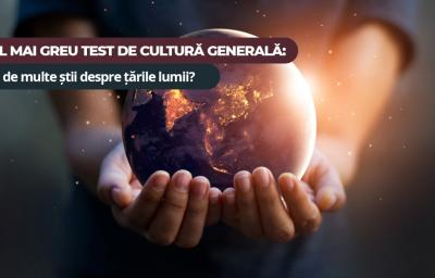 Cel mai greu test de cultura generala: Cat de multe stii despre tarile lumii?