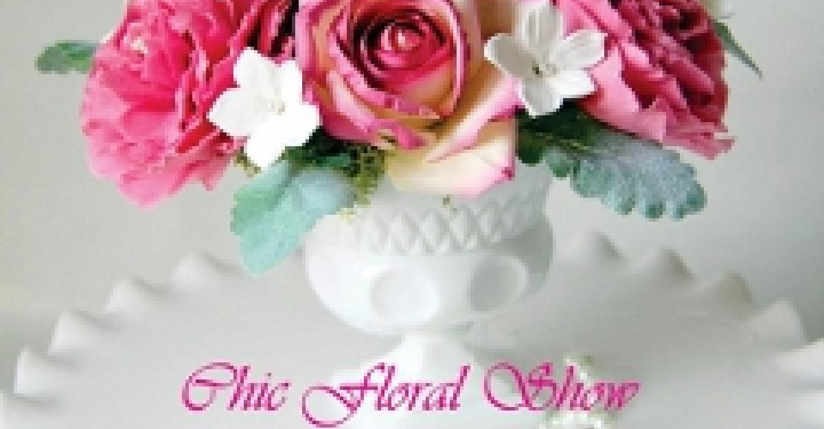 Chic Floral Show: cea mai chic expozitie de design floral!