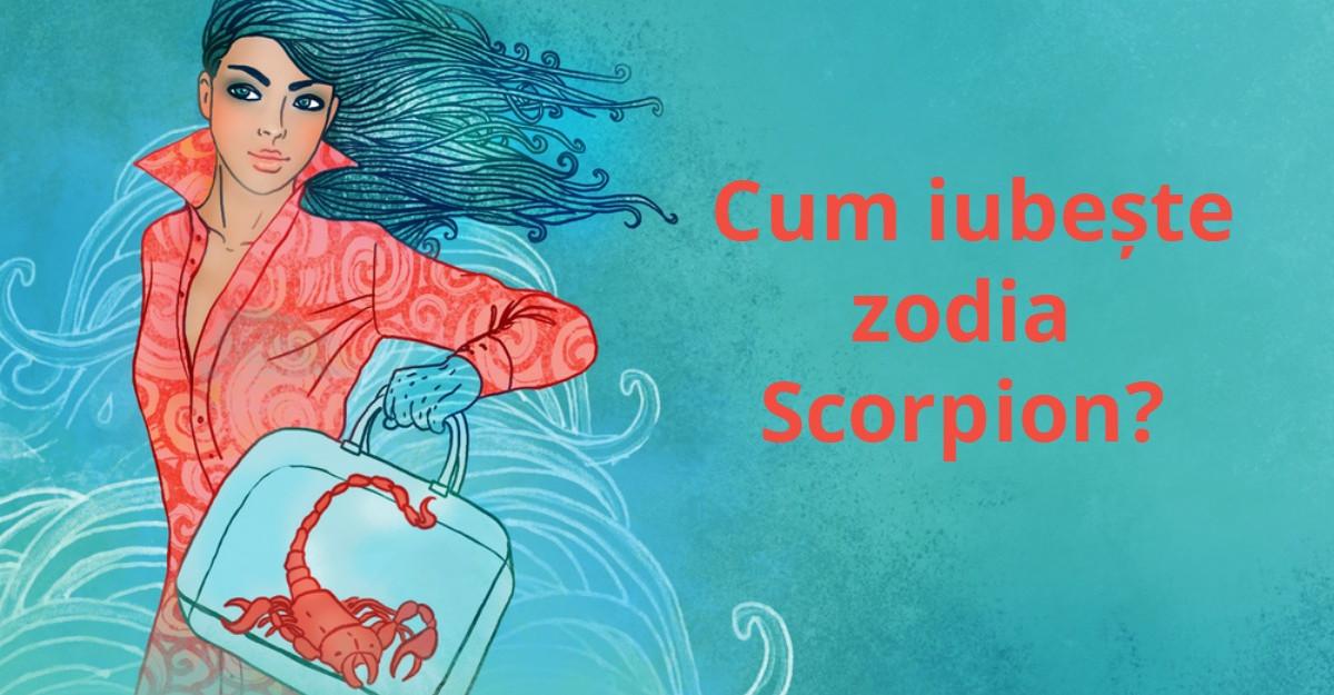 Cum iubeste zodia Scorpion?