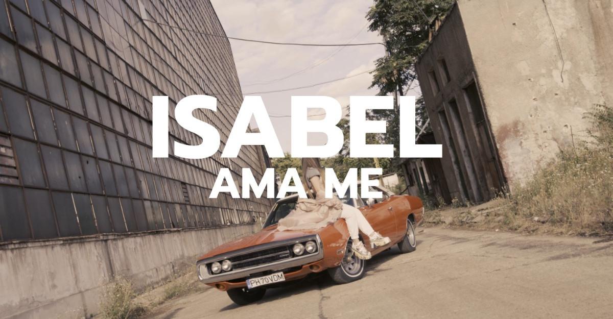 Isabel lansează Ama Me