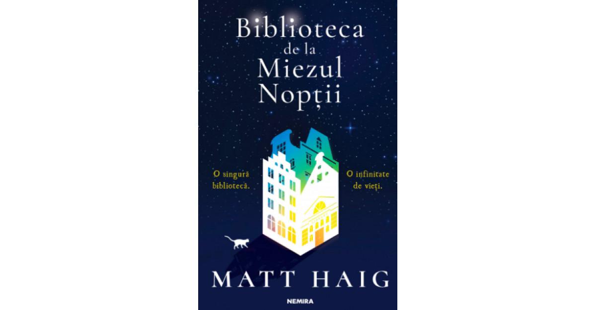 Biblioteca de la miezul nopții - Matt Haig