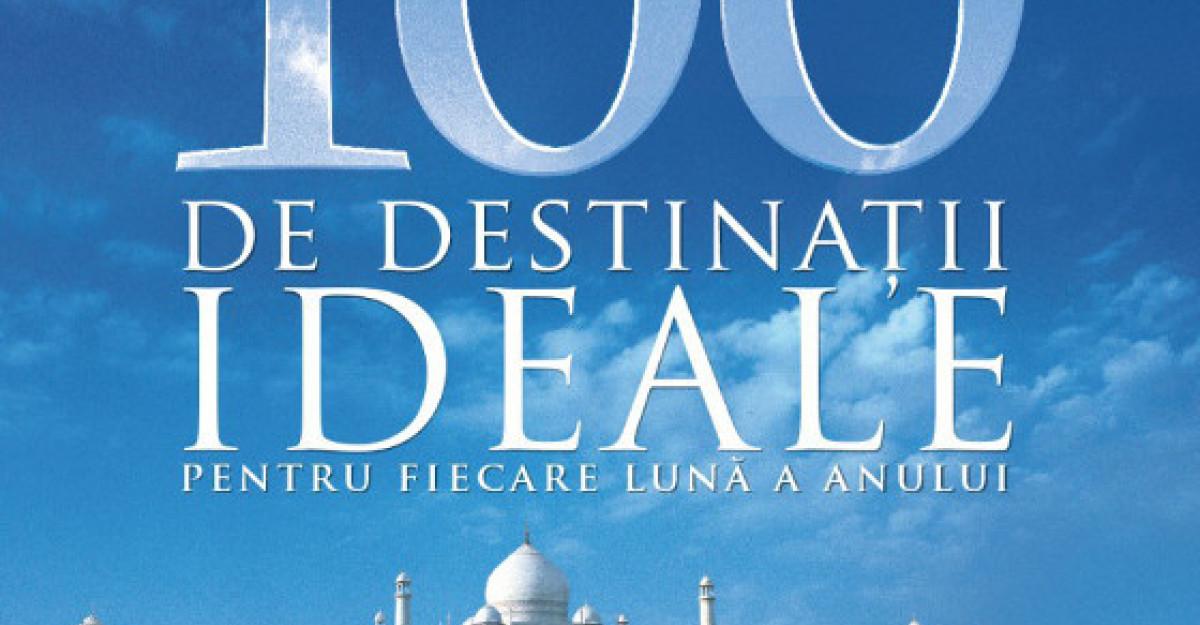 Luna de miere: 100 de destinatii ideale pentru fiecare luna a anului