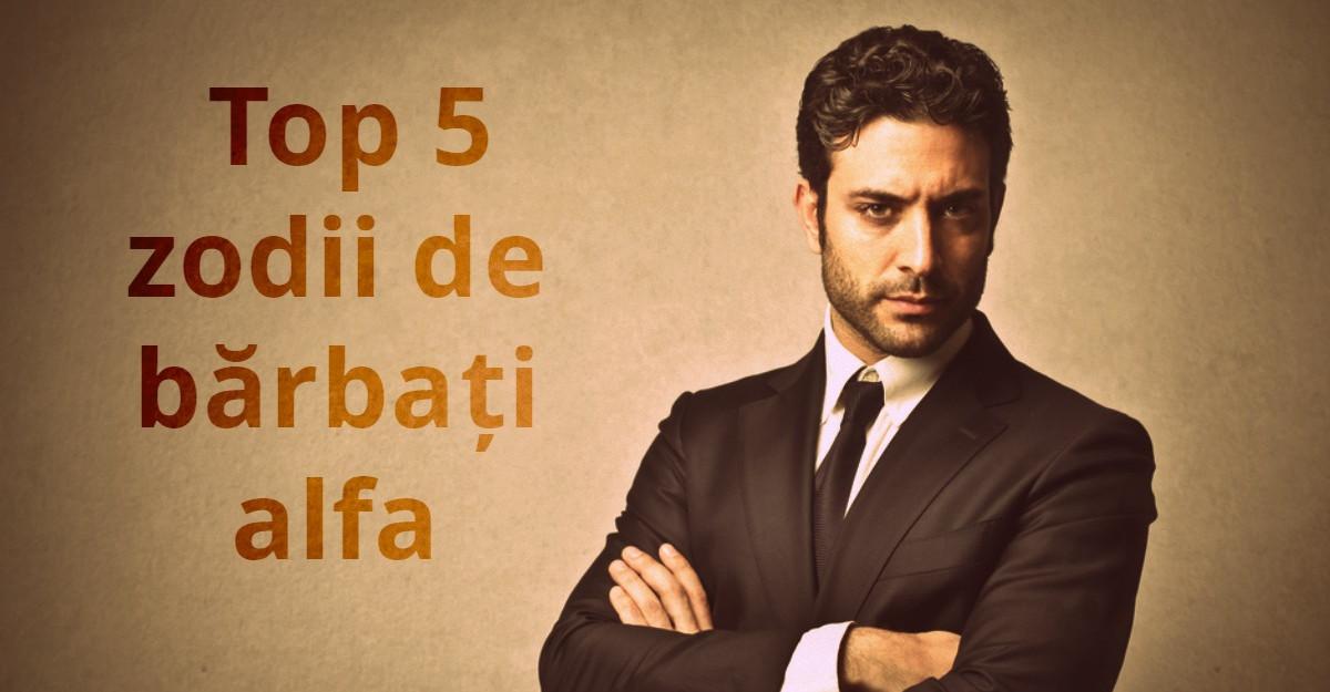 Top 5 zodii de barbati alfa